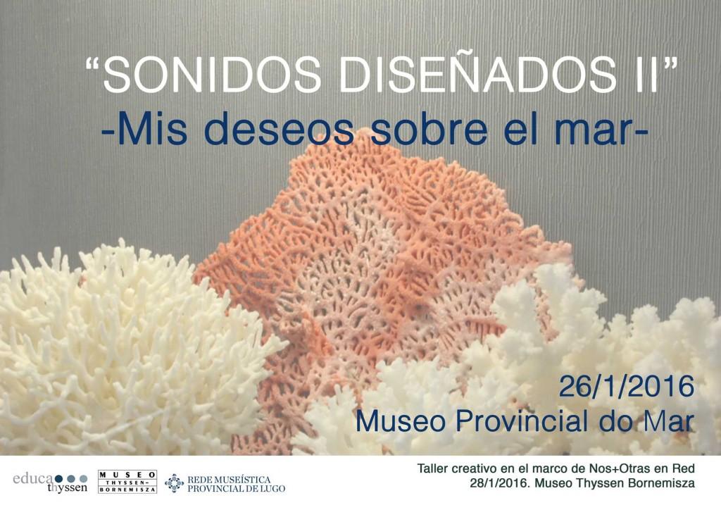 Sonidos diseñados - Mis deseos sobre el mar - Taller Museo do Mar Lugo Portada